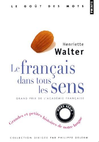 Le francais dans tous les sens