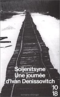 Une journée d'Ivan Denissovitch : roman, Soljenitsyne, Alexandre Issaïevitch