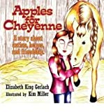 img - for Apples for Cheyenne: A Story about Autism, Horses and Friendship [Paperback] book / textbook / text book