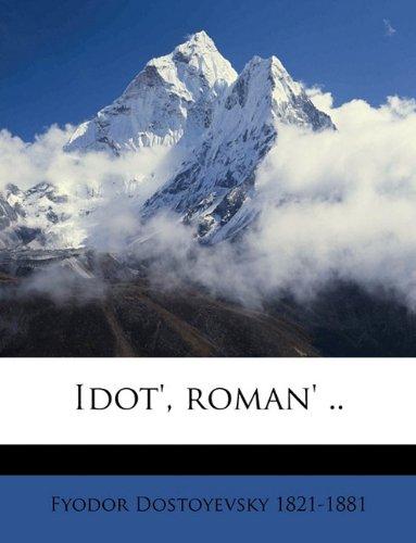 Idot', roman' .. (Russian Edition) [Dostoyevsky, Fyodor] (Tapa Blanda)