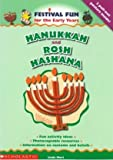 Hanukkah and Rosh Hashana (Festival Fun for the Early Years) (0439971535) by Mort, Linda