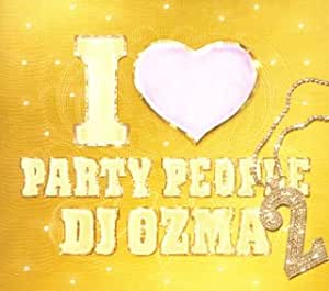 I Love Party People Vol 2