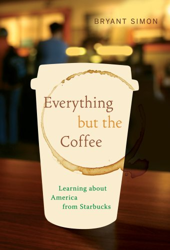 Everything but the Coffee: Learning about America from...