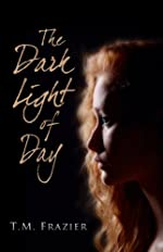 The Dark Light of Day
