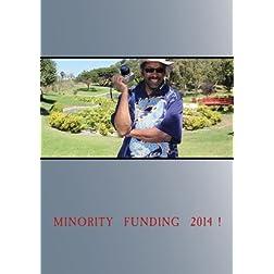 Minority  Funding  2014 !