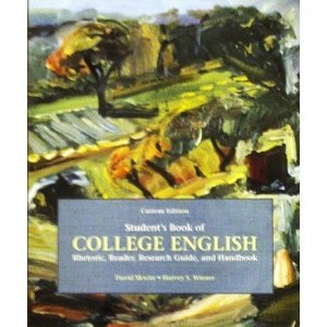 Student's Book of College English: Rhetoric, Reader, Research Guide, and Handbook