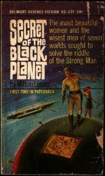 Secret of the black planet, Stephen Marlowe, Milton Lesser