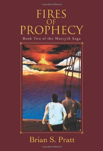 Fires Of Prophecy (The Morcyth Saga, Book 2)