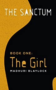 Book One: The Girl (The Sanctum)