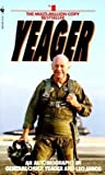 img - for Yeager( An Autobiography)[YEAGER][Mass Market Paperback] book / textbook / text book