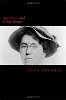 goldman anarchism and other essays