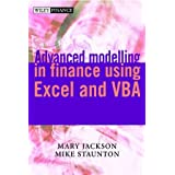 Advanced Modelling in Finance Using Excel and VBA (The Wiley Finance Series)by Mary Jackson