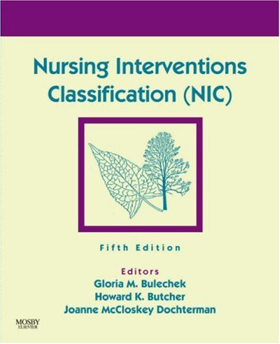 Nursing Interventions Classification (NIC), 5e
