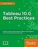 Tableau 10.0 Best Practices