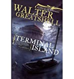 img - for [ TERMINAL ISLAND - GREENLIGHT ] By Greatshell, Walter ( Author) 2012 [ Paperback ] book / textbook / text book