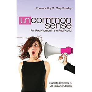 Uncommon Sense: For Real Women in the Real World