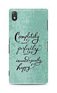 AMEZ completely and perfectly and incandescently happy Back Cover For Sony Xperia Z3
