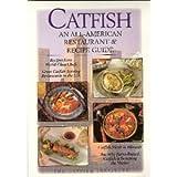 Catfish: An All-American Restaurant & Recipe Guide