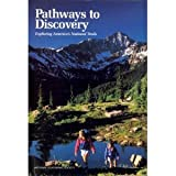 Pathways to Discovery: Exploring America's National Trails (0004601432) by Leslie Allen