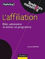 Affiliation - Bâtir, administrer et réussir un programme efficace