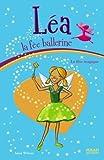 echange, troc Anna Wilson - Léa la fée ballerine, Tome 7 : La fête magique