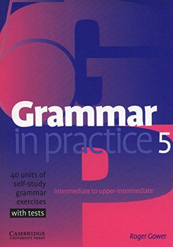 Grammar in Practice 5 (Face2face S)