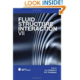 Fluid Structure Interaction (Wit Transactions on the Built Environment)