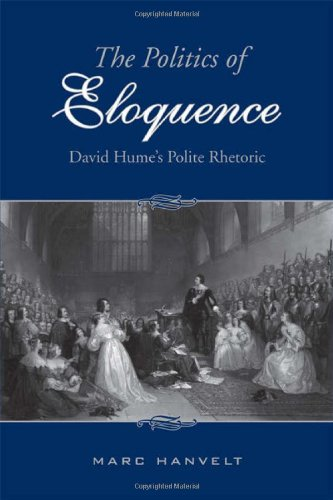 The Politics of Eloquence: David Hume's Polite Rhetoric