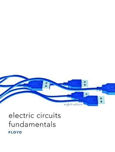 Electric Circuits Fundamentals (8Th Edition) 8Th (Eighth) Edition By Floyd, Thomas L. Published By Prentice Hall (2009)