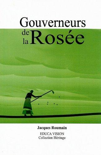 Gouverneurs de La Rosee (French Edition)
