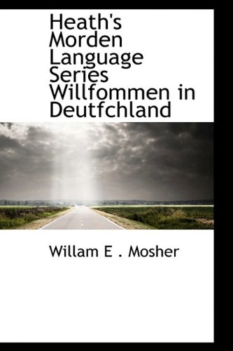 Heath's Morden Language Series Willfommen in Deutfchland