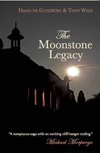 The Moonstone Legacy (Moonstone Legacy Trilogy)