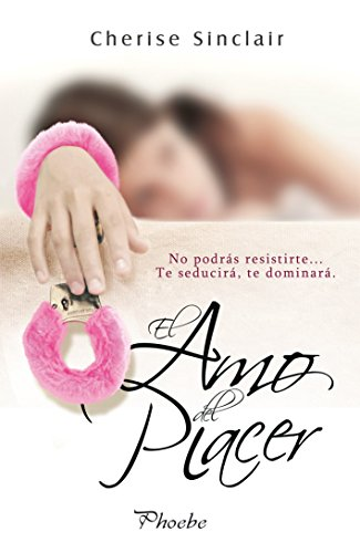 Cherise Sinclair - El amo del placer (Spanish Edition)