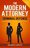 img - for The Modern Attorney (Criminal Defense) book / textbook / text book