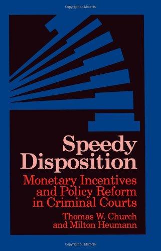 迅速处置: 货币奖励和刑事法院的政策改革