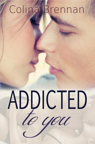 Addicted to You by Colina Brennan