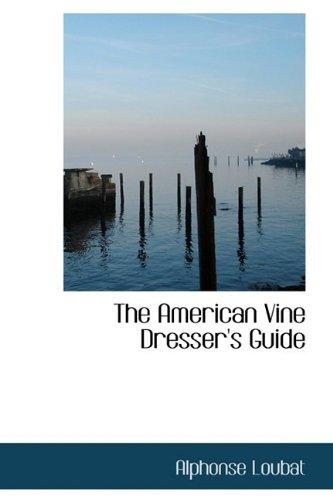 The American Vine Dresser's Guide