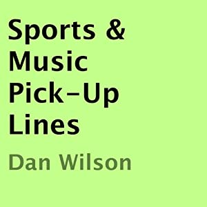 Sports & Music Pick-Up Lines Audiobook