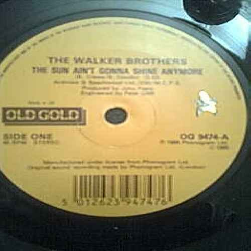 "The Sun Ain'T Gonna Shine Anymore - Walker Brothers, The 7"" 45 front-211190"
