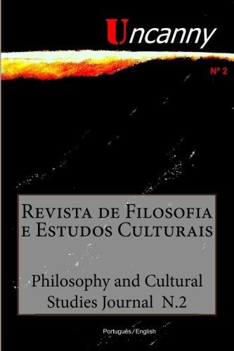 Uncanny: - Philosophy and Cultural Studies Journal n.2: Volume 2 (Uncanny2015)