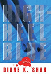 High Heel Blue: A Novel