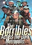 The Borribles: Across the Dark Metropolis (1439531145) by Larrabeiti, Michael De