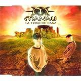 echange, troc Manau - La tribu de dana (4 tracks, 1998)