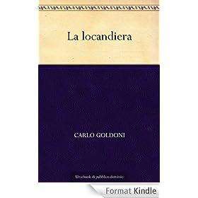 La locandiera (Italian Edition)