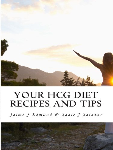 Your HCG Diet Recipes and Tips