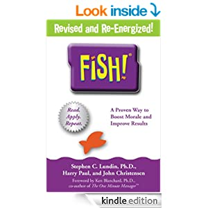 Book Review: Stephen C. Lundin, FISH!: A Remarkable Way to Boost Morale and Improve Results (2000).