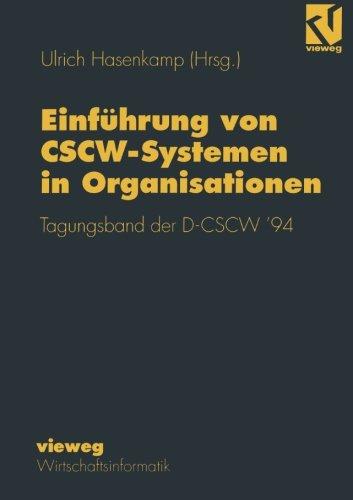 Einführung von CSCW-Systemen in Organisationen Tagungsband der D-CSCW' 94  [Hasenkamp, Ulrich] (Tapa Blanda)
