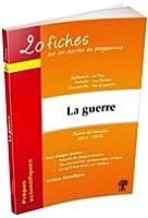 20 fiches sur les oeuvres au programme, thème 2014-2015 La guerre, Barbusse, Eschyle, Clausewitz