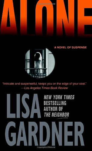 Alone: A Detective D. D. Warren Novel - Lisa Gardner