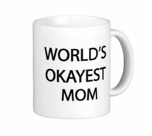 Pair Of World'S Okayest Mom 15 Ounce Coffee Mugs - Custom Coffee / Tea Cups - Dishwasher And Microwave Safe